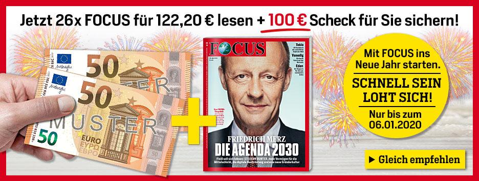 FOCUS 26 Ausgaben lesen und 100€ Scheck sichern!