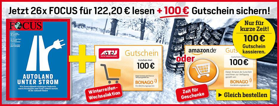 FOCUS + 100 € oder FOCUS digital sichern!