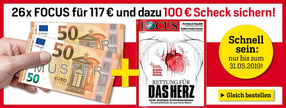 FOCUS Halbjahresabo + 100€ Scheck
