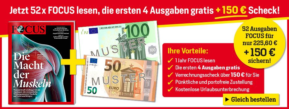 FOCUS - 52 Ausgaben + 4 gratis + 150 € Verrechnungsscheck