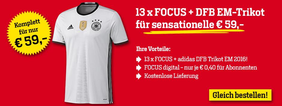 13 x FOCUS + DFB EM-Trikot 2016 Special Sparpaket