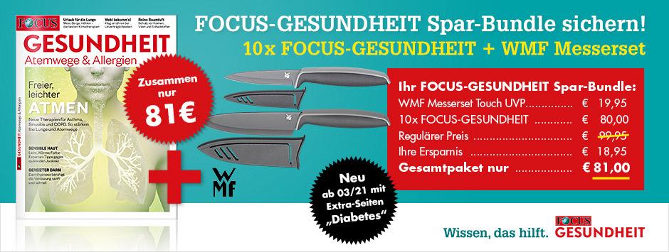 FOCUS Gesundheit + WMF Messerset für mir 81€