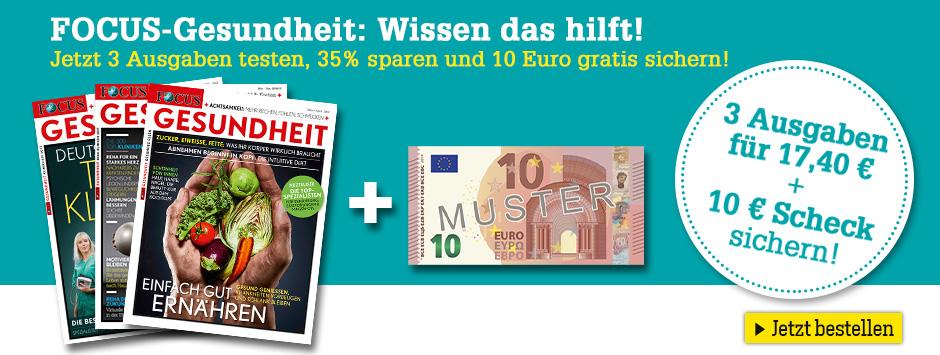 FOCUS GESUNDHEIT testen + 10 € sichern!