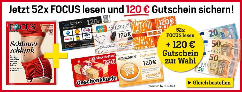 FOCUS 52 Ausgaben + 120€ Gutschein auswählen!