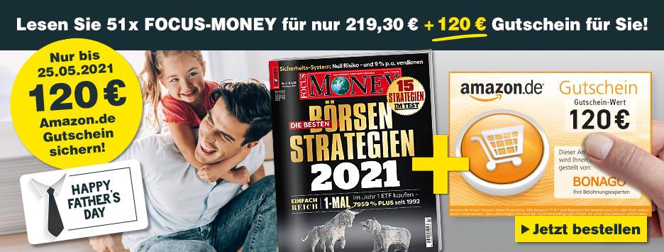 51 x FOCUS-MONEY + 120 € Amazon-Gutschein