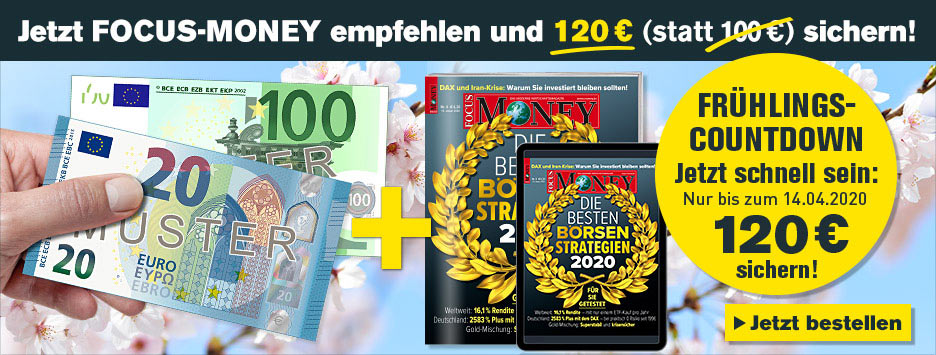 FOCUS-MONEY Kombi + 120 € Scheck sichern - Countdown April 2020 - 14.04.2020
