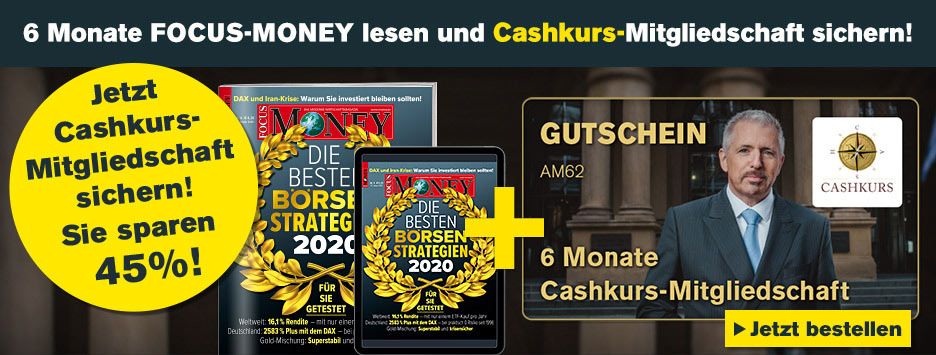 FOCUS-MONEY Kombi 6 Monate Cashkurs Mitgliedschaft - Juli 2020