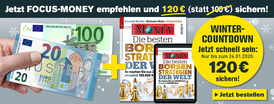 FOCUS-MONEY Kombi + 120 € Scheck sichern - Countdown Januar 2020