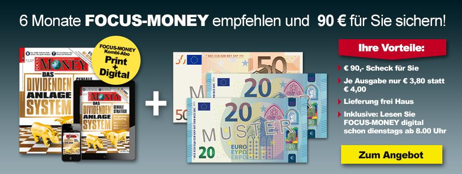 FOCUS-MONEY Halbjahres-Kombi-Prämien-Abo und 90 € sichern!