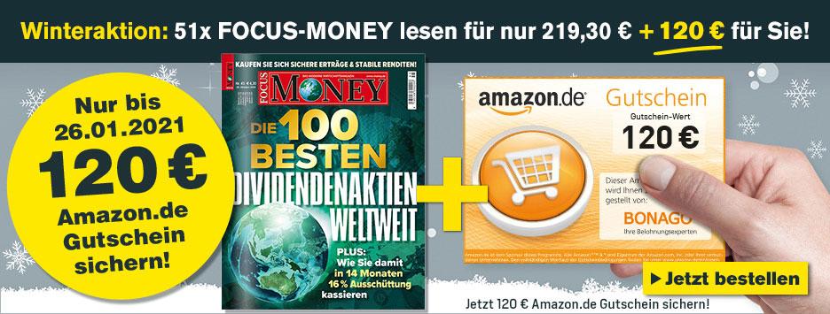 FOCUS Money - Jahresabo + 120 € Amazon Gutschein