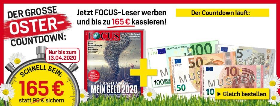 FOCUS Countdown - Leser werben und 165 € sichern! - 13.04.