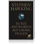 """Buch Stephen W. Hawking """"Kurze Antworten auf große Fragen"""""""
