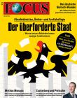 FOCUS - Der überforderte Staat- aktuelle Ausgabe 22/2018