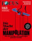 FOCUS - Die Macht der Manipulation - aktuelle Ausgabe 47/2019