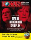 FOCUS - Macht, Intrigen und kein Plan - aktuelle Ausgabe 08/2018