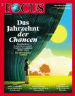 FOCUS - DAS JAHRZEHNT DER CHANCEN - aktuelle Ausgabe 04/2021