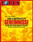 FOCUS - DIE GRÖSSTEN GEHEIMNISSE DER BUNDESREPUBLIK - aktuelle Ausgabe 21/2019