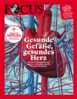 FOCUS - GESUNDE GEFÄßE, GESUNDES HERZ - aktuelle Ausgabe 31/2021