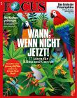 FOCUS - WANN, WENN NICHT JETZT! - aktuelle Ausgabe 05/2020