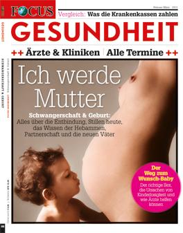 FOCUS-GESUNDHEIT - Schwangerschaft und Geburt