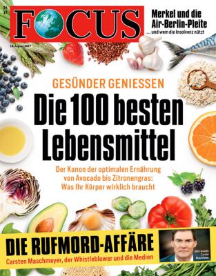 FOCUS - aktuelle Ausgabe 34/2017