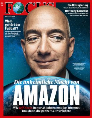 FOCUS - Die unheimliche Macht von Amazon - aktuelle Ausgabe 49/2019