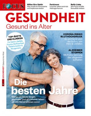 FOCUS GESUNDHEIT - aktuelle Ausgabe 05/2020