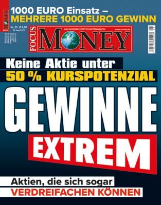 FOCUS-MONEY - aktuelle Ausgabe 25/2019