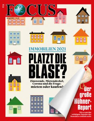 FOCUS - PLATZT DIE BLASE - aktuelle Ausgabe 15/2021