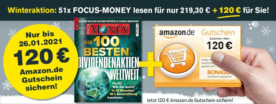 Jetzt 51 Ausgaben FOCUS MONEY lesen und 120 Euro Amazon ...