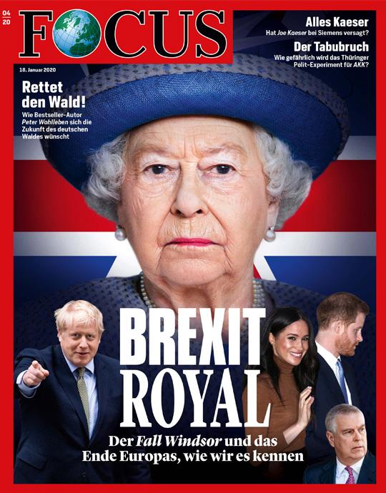 FOCUS - BREXIT ROYAL - aktuelle Ausgabe 04/2020