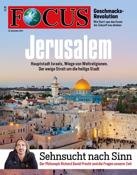 FOCUS - Jerusalem - aktuelle Ausgabe 51/2017