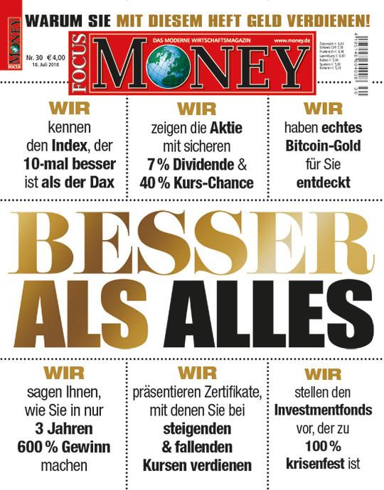 FOCUS-MONEY - aktuelle Ausgabe 30/2018