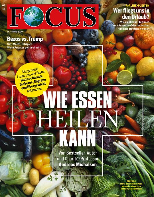 FOCUS -WIE ESSEN HEILEN KANN - aktuelle Ausgabe 08/2019